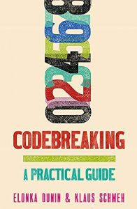 """Cover of """"Codebreaking: A Practical Guide"""""""